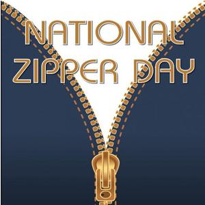 National Zipper Day!
